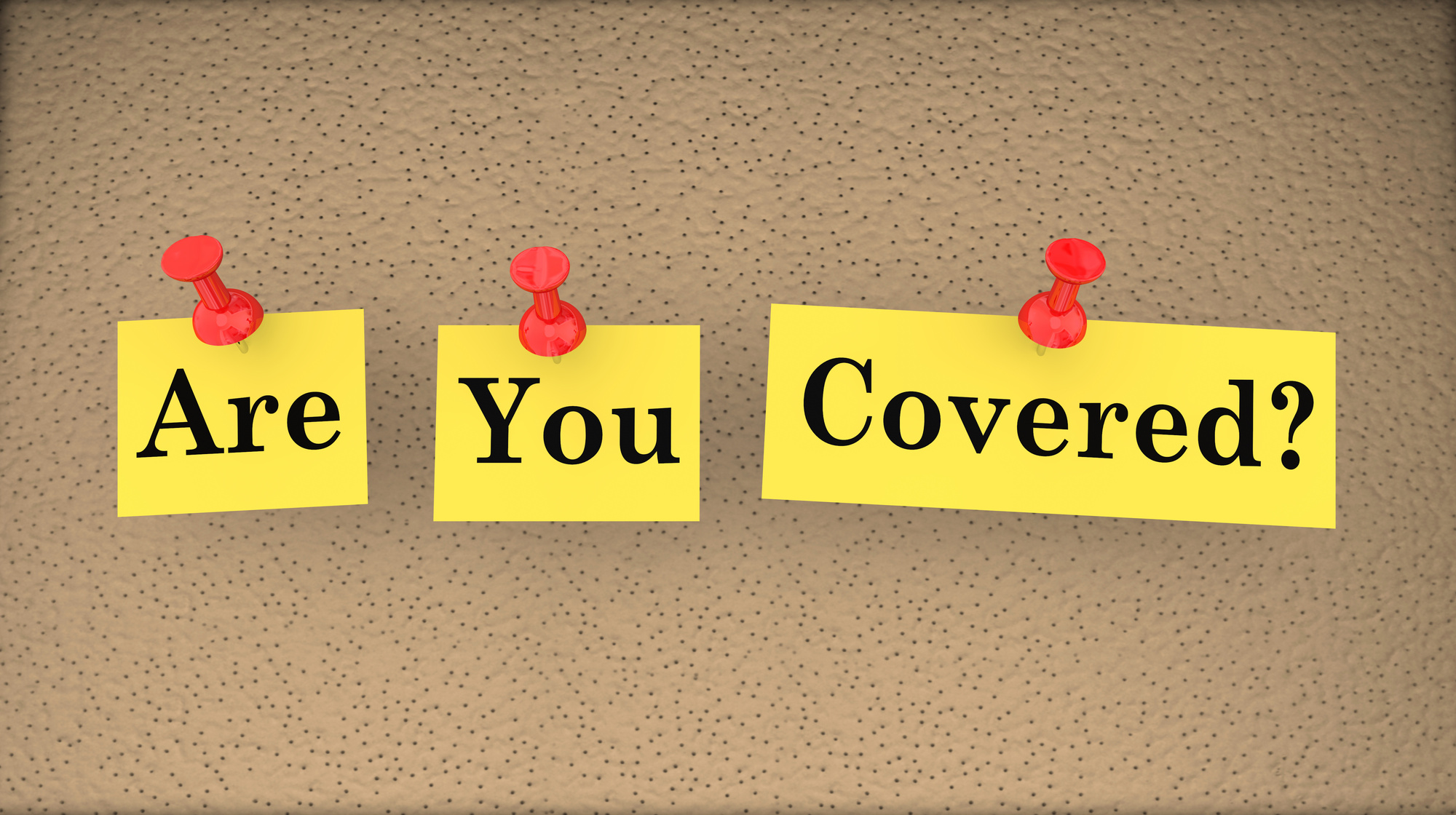 Are You Covered? words pinned on a board